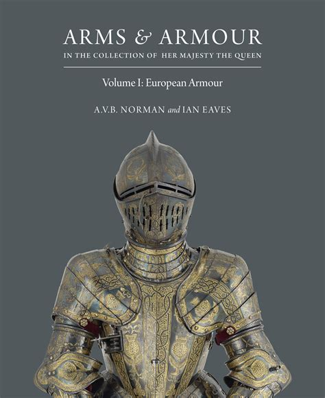 contact armor books arms armour in the collection of majesty the