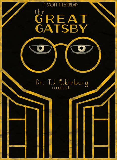 theme of vision in the great gatsby 25 best jay gatsby images on pinterest the great gatsby