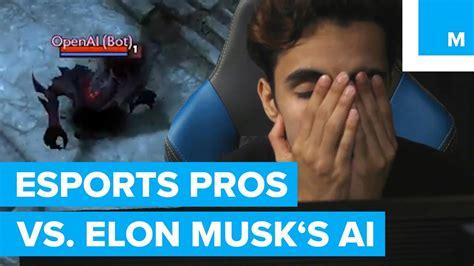elon musk ai dota better bots better players watch moba pros lose to