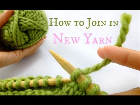 how to join knitting in the how to join in new yarn easy knitting tutorial