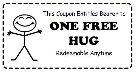 printable free hug coupons a hug is like a boomerang you get it back right away prlog