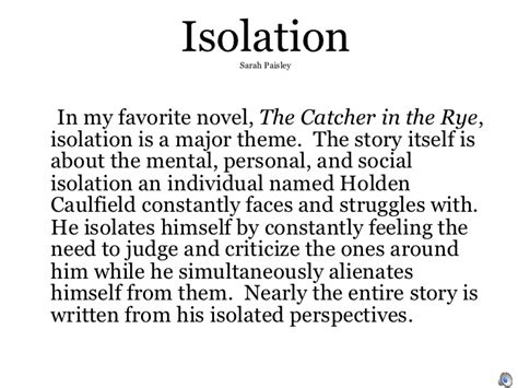 isolation themes in catcher in the rye isolation