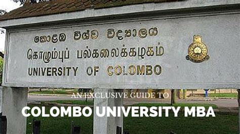 Mba Of Colombo 2016 by An Exclusive Guide To Colombo Mba Sri Lanka