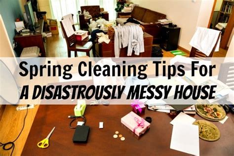 how to clean a very messy house spring cleaning for disastrously messy homes home ec 101