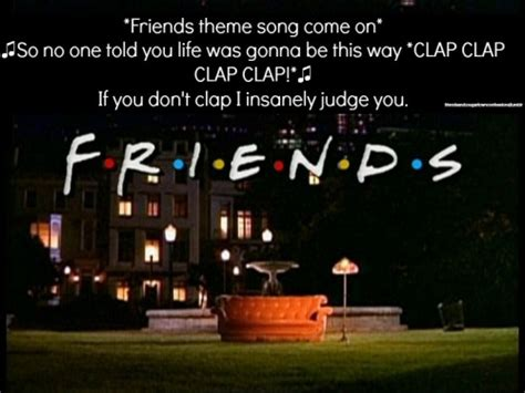 Theme Song To Friends | f r i e n d s theme song tumblr