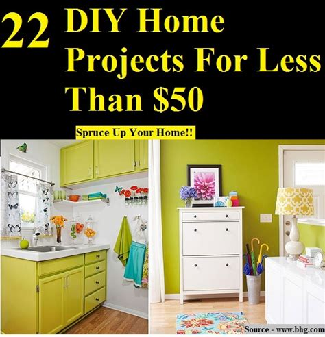 22 diy home projects for less than 50 home and life tips