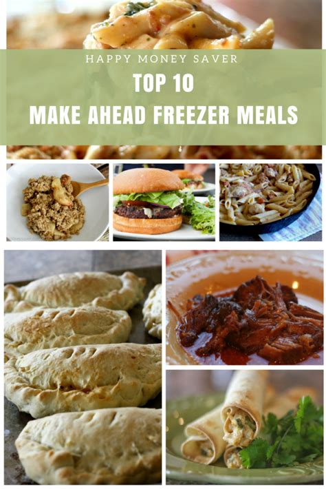 the best make ahead freezer meals top 10 from happy money saver