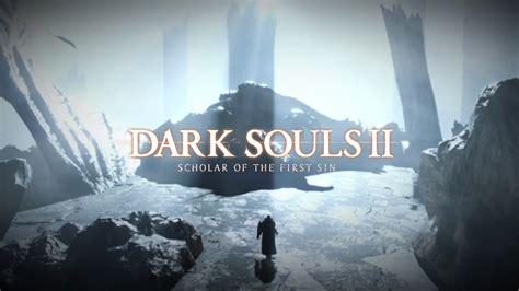 Ps4 Souls Ii Scholar Of The Reg 1 souls ii scholar of the review