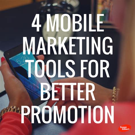 mobile marketing tools these 4 mobile marketing tools will improve your brand