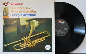 Cadillac Records Tracklist Dizzy Gillespie Swing Low Sweet Cadillac Records Lps