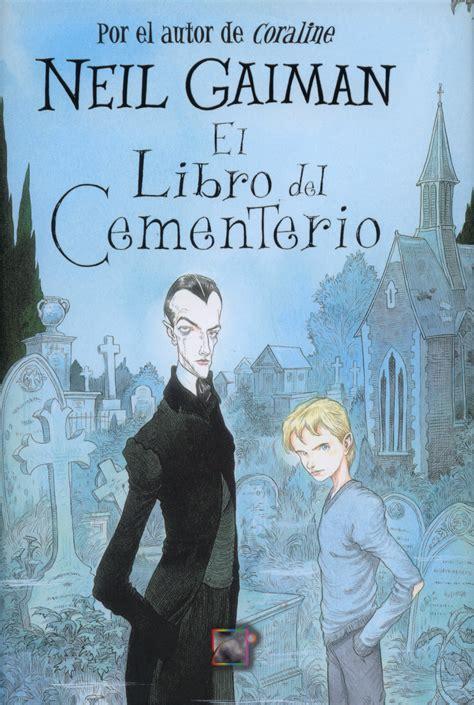 el libro del cementerio 841624023x el libro del cementerio de neil gaiman guajars