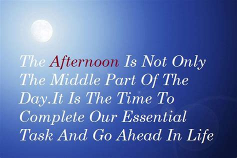 afternoon quotes monday afternoon quotes and sayings quotesgram