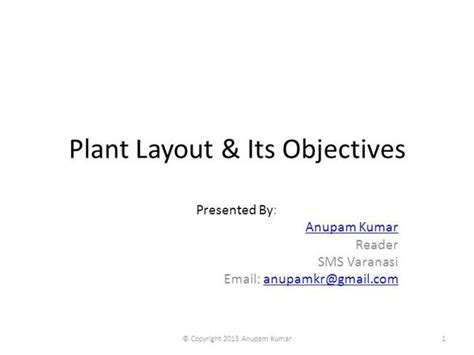 plant layout ppt presentation plant layout its objectives authorstream