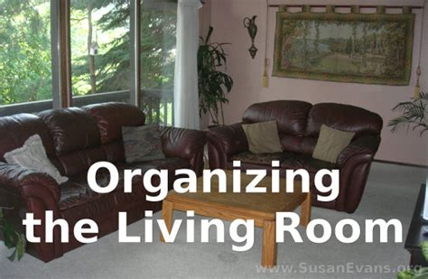 organizing a living room organizing your living room susan s homeschool susan s homeschool