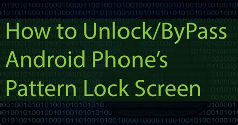 android pattern unlock apk how to unlock android pattern without losing any data