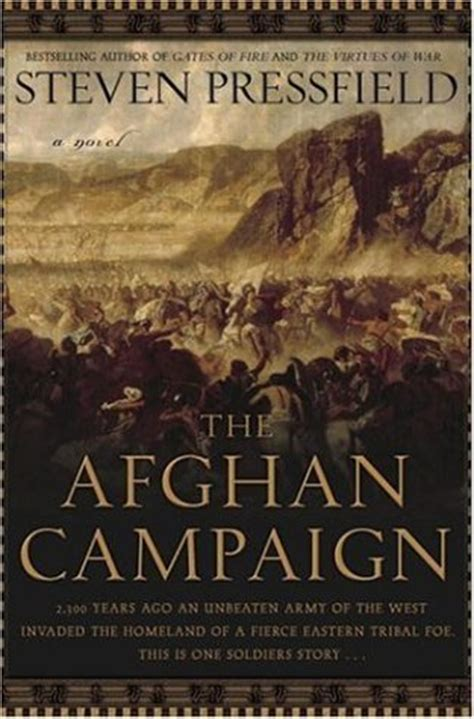 the candidate books the afghan caign by steven pressfield reviews