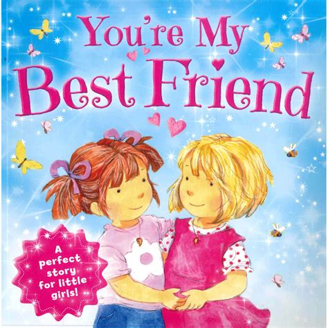 my best friend s books you are my best friend picture flats 10 books for