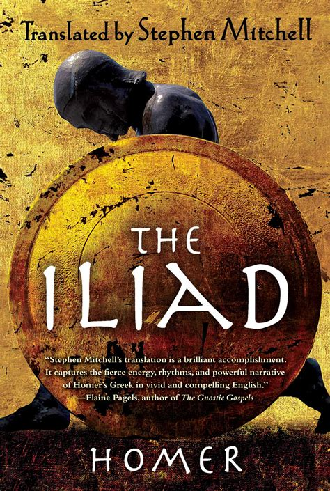 The Iliad By Homer the iliad book by homer stephen mitchell official