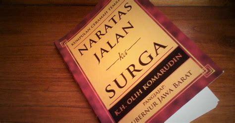 Meretas Jalan Surga Dengan Bekerja book review naratas jalan ka surga kumpulan ceramah tematik by kh olih komarudin