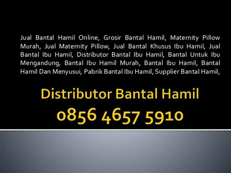 Agen Bantal 085646575910 jual bantal ibu harga murah jawa timur