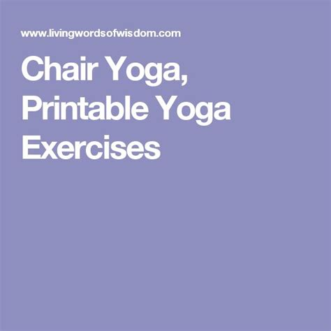 printable chair yoga poses the 25 best ideas about chair yoga on pinterest office