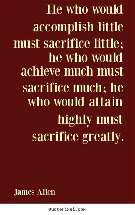 quotes about love and sacrifice quotesgram sacrifice inspirational quotes quotesgram