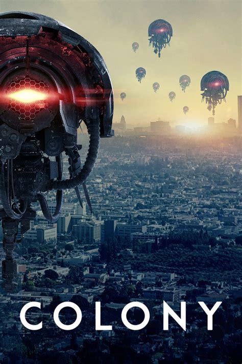 colony tv series 2016 posters the movie database tmdb
