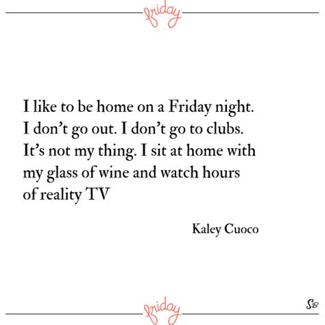 On Friday I Went To The 2 by 31 Awesome Friday Quotes For The Weekend Spirit Button