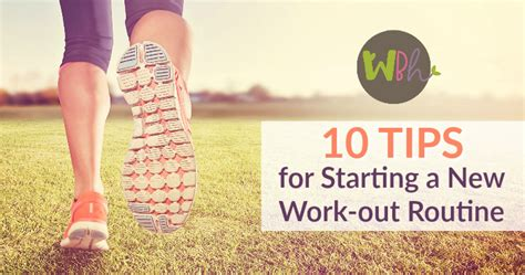 10 Tips On How To Start Working by 10 Tips For Starting A New Workout Routine Wellness