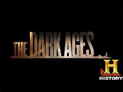 biography channel full documentary the dark ages full documentary youtube