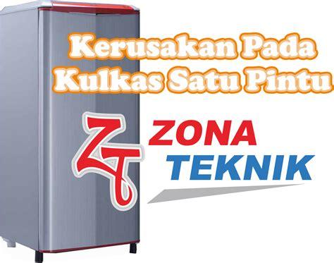 Kulkas Satu Pintu Merk Aqua kerusakan kulkas satu pintu jasa service kulkas freezer
