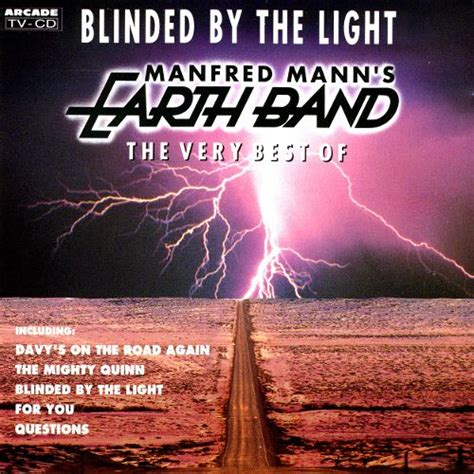 Blinded By The Right blinded by the light the best of the manfred mann s