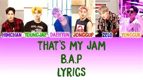 B A P S b a p that s my jam lyrics color coded han rom