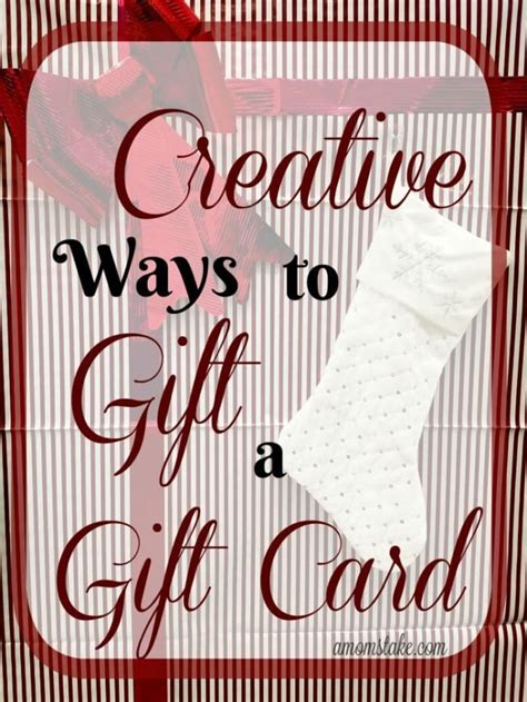 creative ways to gift gift cards creative ways to gift a gift card a s take