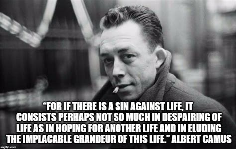 Albert Meme - albert camus quote on life imgflip