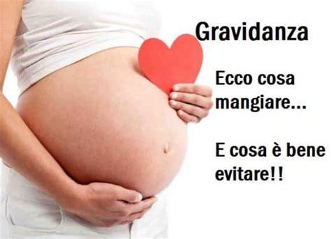alimenti da evitare in gravidanza cosa non mangiare in gravidanza cibi da evitare