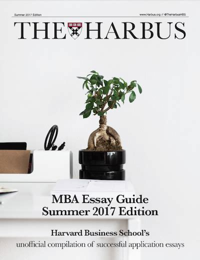 Harbus Mba Essay Guide Pdf Free by 29 Essays That Got Applicants Into Hbs Mbadrinks