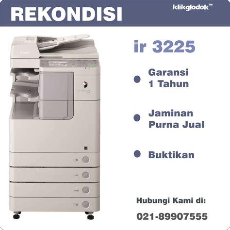 Printer Yg Ada Fotocopy jual harga canon imagerunner ir 3225 mesin fotocopy
