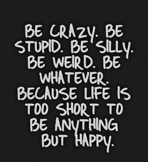 Happy Life Meme - be happy life quote memes