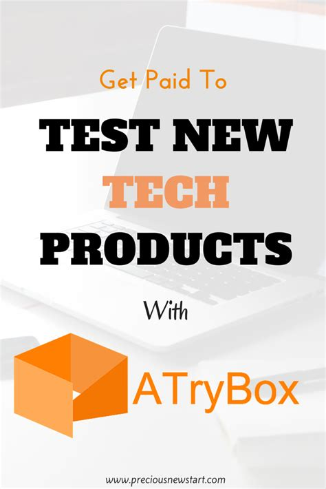 Get Paid Online - atrybox review get paid to test new tech products online precious new start