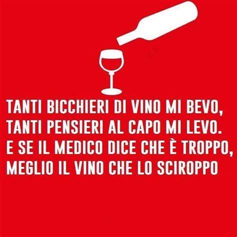 sta su bicchieri tanti bicchieri di vino mi bevo tanti pensieri dal capo