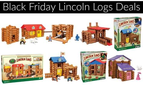 lincoln logs target store black friday price great lincoln logs sale
