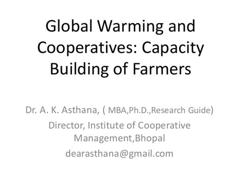 Mba Cooperatives by Global Warming And Cooperatives Capacity Building Of Farmers