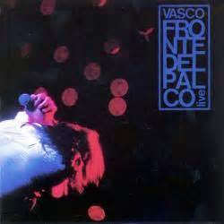 vasco fronte palco fronte palco live disc 1 vasco recensione