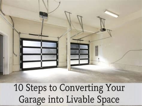 Garage Conversion Step By Step by 10 Steps To Converting Your Garage Into Livable Space