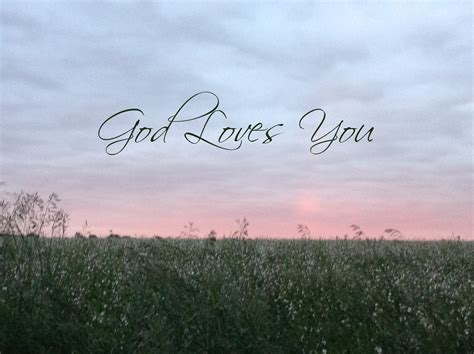 imagenes god love you god loves you this one blog