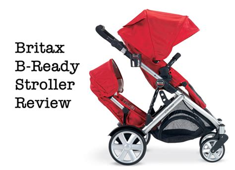 the britax b ready stroller review