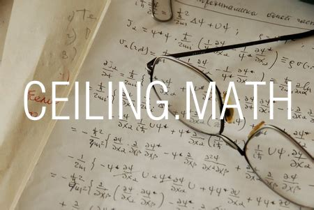 Math Ceiling by