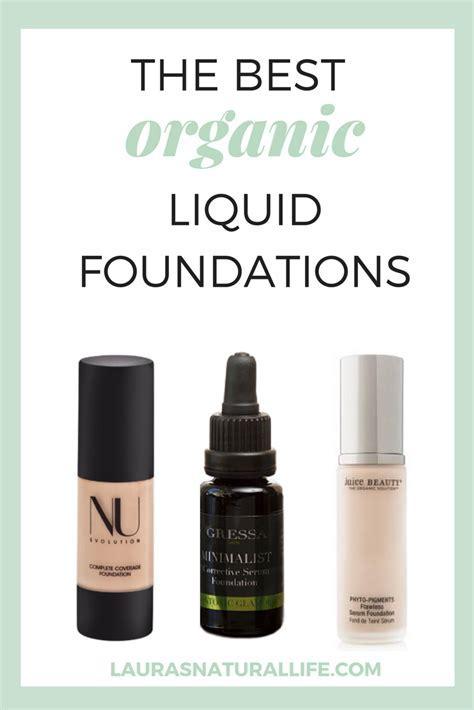 The Best Organic Liquid Foundations   Wedding bride
