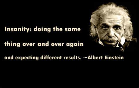 Einstein Quotes Albert Einstein Quotes Insanity Quotesgram
